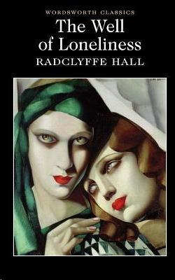 Radclyffe Hall – The Well of Loneliness