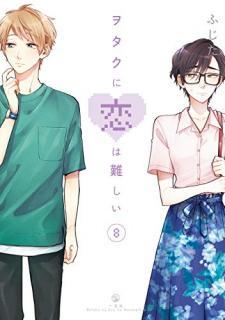 Otaku Ni Koi Ha Muzukashi (ヲタクに恋は難しい) 01-08