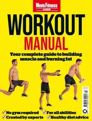 Men's Fitness Guides – Issue 3, Workout Manual, September 2020