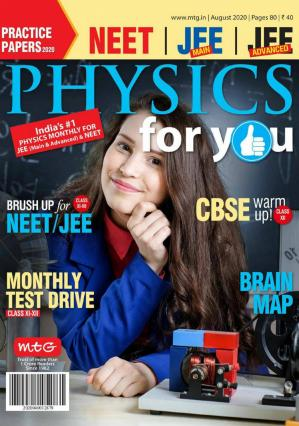 Physics For You – August 2020